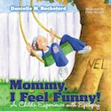 Mommy I Feel Funny Book