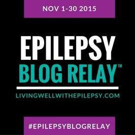 Epilepsy Blog Relay™: Gearing up for November 2015